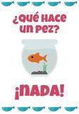 Spanish Poster ¿Qué hace un pez?