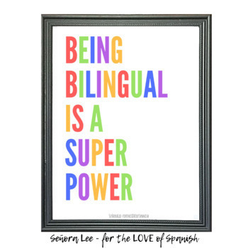 Spanish Poster - Being Bilingual is a Superpower #TeachMoreSpanish