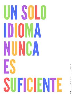 Spanish Poster - Un Solo Idioma Nunca Es Suficiente