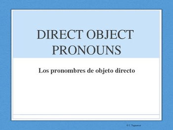 Spanish Powerpoint DIRECT OBJECTS - Part 2- Me,Te,Lo,La,Nos,Los,Las