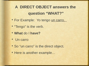 Spanish PowerPoint- Introduction to DIRECT OBJECTS (Part 1) -lo- la - los -las