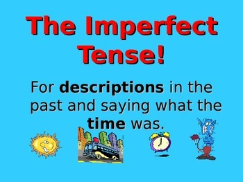 Spanish Teaching Resources. PowerPoint:  Imperfect Tense: