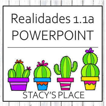 Spanish Powerpoint, Realidades 1.1A