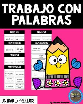 Spanish Prefix Word Work/Prefijos Trabajo Con Palabras