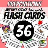Spanish Prepositions Flashcards Multiple Choice