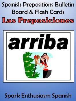 Spanish Prepositions (Las Preposiciones) Bulletin Board & Flash Cards