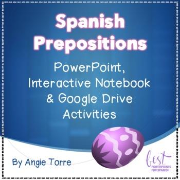 spanish prepositions powerpoint interactive notebook google drive