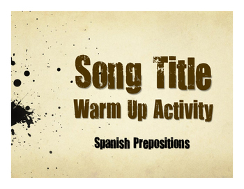 Spanish Prepositions Song Titles