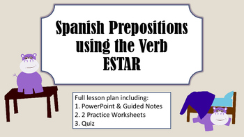 Spanish Prepositions & The Verb Estar