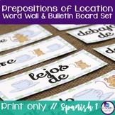 Spanish Prepositions of Location Word Wall & Bulletin Board Set