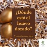 Spanish Prepositions of Place/ Preposiciones: ¿Dónde está el huevo dorado?