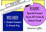 Spanish Present AR Verbs & School Reading Activity