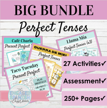 Spanish Present Perfect and Past Perfect Tense BUNDLE