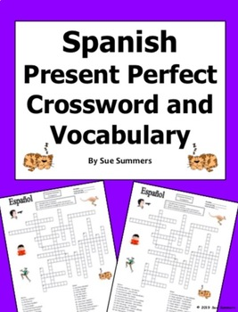 Spanish Present Perfect Crossword Puzzle, Image IDs, and Vocabulary