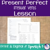 Spanish Present Perfect Irregular Verbs Lesson