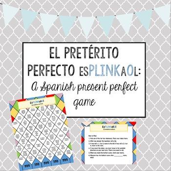 Spanish Present Perfect - El pretérito perfecto Game/Activity - EsPLINKañOl