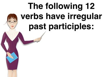 Spanish Present Perfect Irregular Past Participles PowerPoint Slideshow