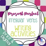 Spanish Present Perfect Irregular Verbs Writing Activities