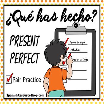 Spanish Present Perfect Pair Practice