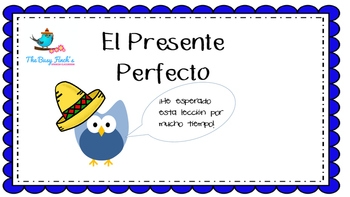 Spanish Present Perfect Plans by the Busy FInch