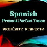 Spanish Present Perfect - Preterito Perfecto - Just Worksheets