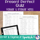 Spanish Present Perfect Regular & Irregular Verbs Quiz