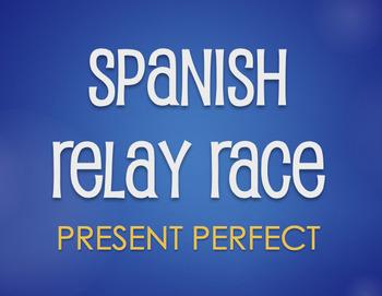 Spanish Present Perfect Relay Race