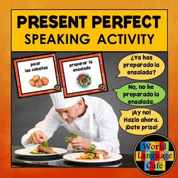 Spanish Present Perfect Speaking Activity:  Mejor Cocinero