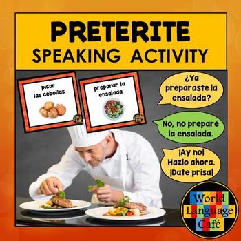 Spanish Preterite Speaking Activity:  Mejor Cocinero