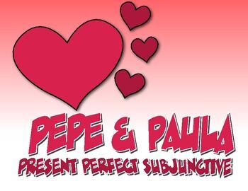 Spanish Present Perfect Subjunctive Pepe and Paula Reading
