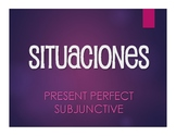 Spanish Present Perfect Subjunctive Situations