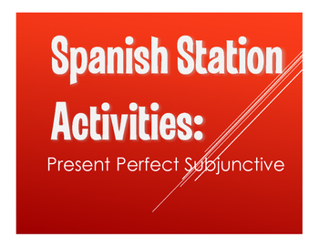 Spanish Present Perfect Subjunctive Stations