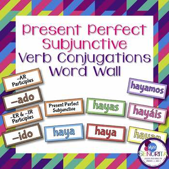 Spanish Present Perfect Subjunctive Verb Conjugations Bulletin Board Set