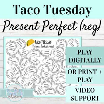 Spanish Present Perfect Taco Tuesday Game