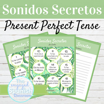 Spanish Present Perfect Tense Sonidos Secretos Speaking Activity