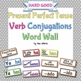 Spanish Present Perfect Tense Verb Conjugations Word Wall {HARD GOOD}