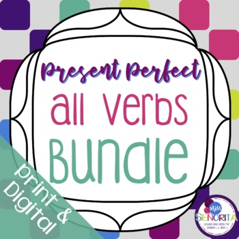 Spanish Present Perfect Bundle