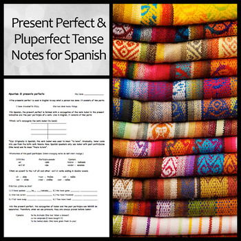 Spanish Present Perfect and Pluperfect (Past Perfect) Guided Notes