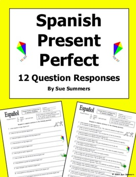 Spanish Present Perfect with Leisure Activities 12 Question Responses