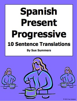 Spanish Present Progressive 10 Sentences Worksheet