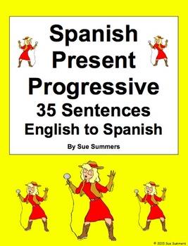 Spanish Present Progressive 35 English to Spanish Translations Worksheet