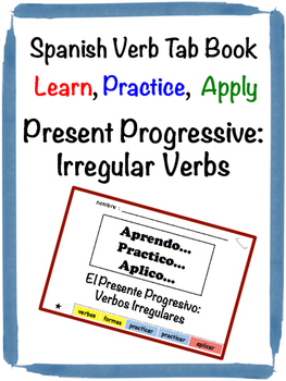 Spanish Present Progressive (Irregular) Tab Book