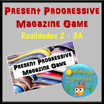 Realidades 2 - 3A - Spanish Present Progressive Magazine Game