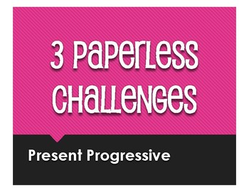 Spanish Present Progressive Paperless Challenges