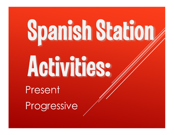 Spanish Present Progressive Stations