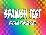 Spanish Present Progressive Test