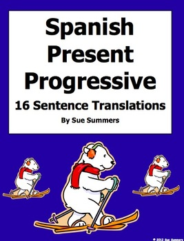 Spanish Present Progressive Verbs 16 Translations Worksheet
