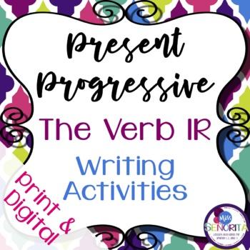 Spanish Present Progressive Ir Writing Exercises