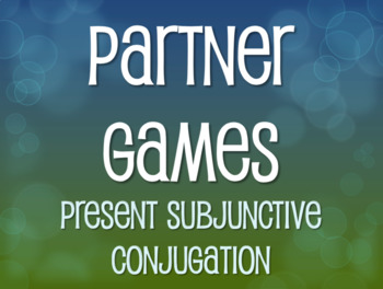 Spanish Present Subjunctive Conjugation Partner Games