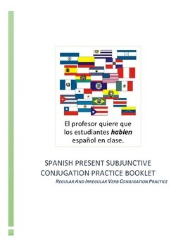 Spanish Present Subjunctive Conjugation Practice Booklet